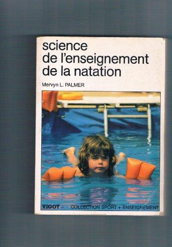 9782711408962: Science De L'enseignement De La Natation
