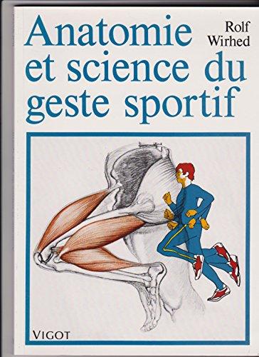 9782711409440: Anatomie et science du geste sportif
