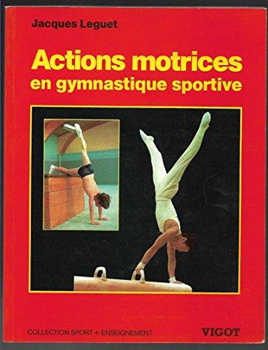 9782711409600: Actions Motrices Gym Spor