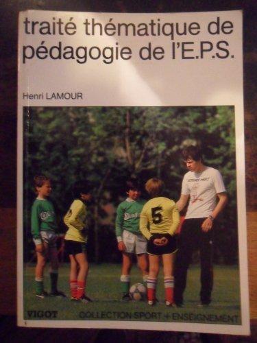 Trait? th?matique de p?dagogie de l'EPS: Lamour, Henri