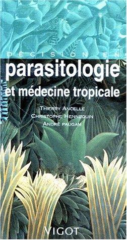 9782711412204: Décision en parasitologie et médecine tropicale
