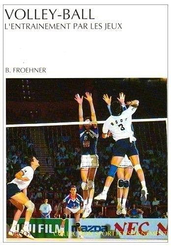 9782711412600: Volley-ball : l'entraînement par les jeux
