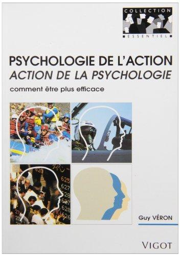 PSYCHOLOGIE ACTION ACTION PSYCHOLOGIE: VERON