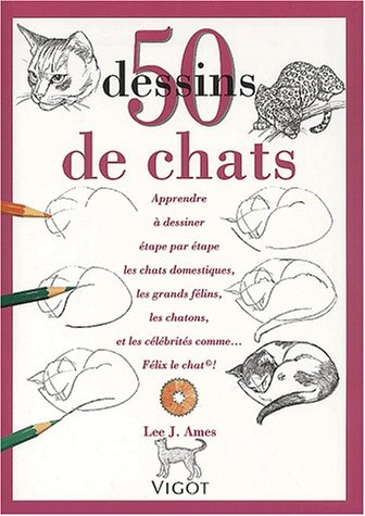 9782711413317: 50 dessins de chats