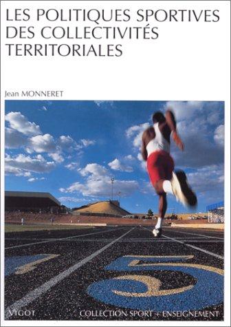 9782711413522: Les politiques sportives des collectivités territoriales