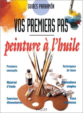 PEINTURE A L'HUILE: GUIDES PARRAMON