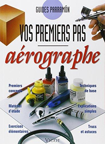 9782711414253: AEROGRAPHE VOS PREMIERS PAS