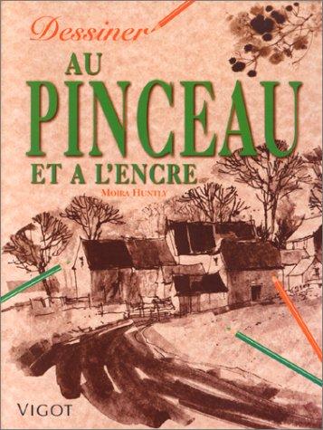 DESSINER AU PINCEAU ET A L ENCRE: HUNTLY MOIRA
