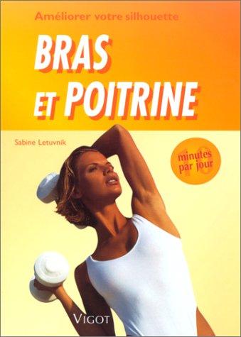 9782711414680: 10 minutes par jour pour améliorer votre silhouette : bras et poitrines