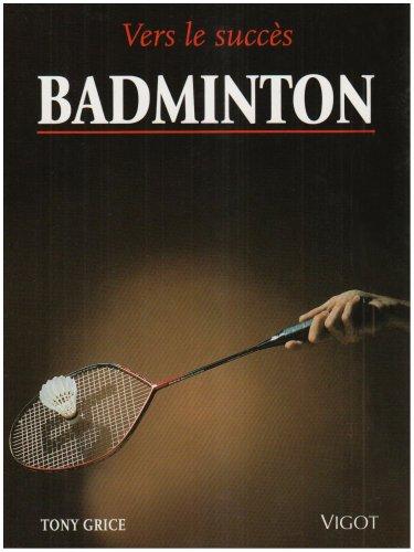 9782711414987: Badminton (Vers le succes)