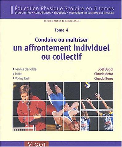 Conduire ou maitriser un affrontement individuel ou collectif (French Edition): Joël Dugal