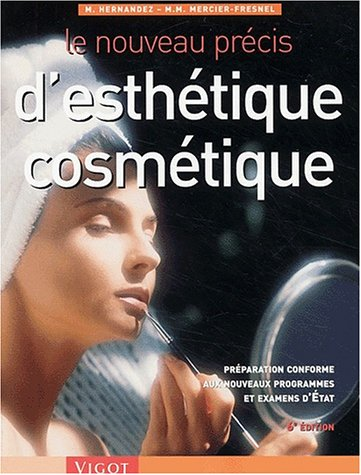 9782711416257: Nouveau precis esthetique cosmetique 6ed