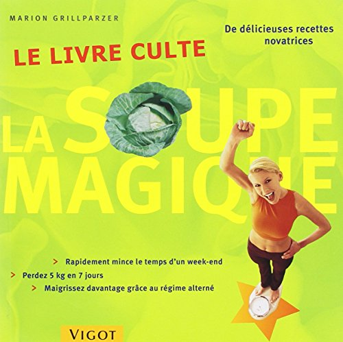9782711416288: La soupe magique : Le livre culte