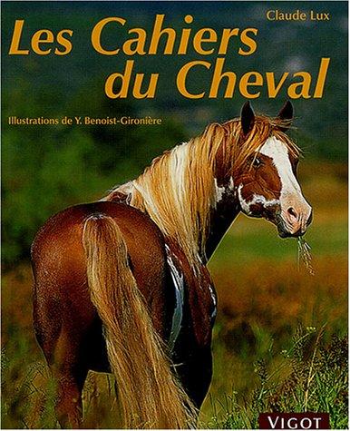 9782711416998: Les Cahiers du cheval
