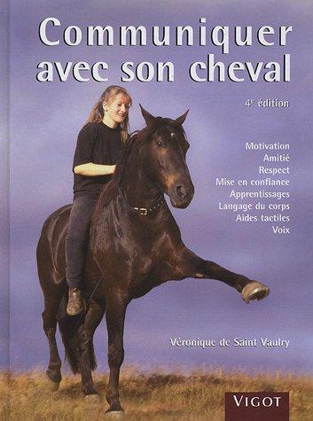 9782711417025: Communiquer avec son cheval