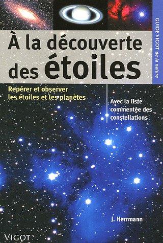 9782711417032: A la découverte des étoiles (French Edition)