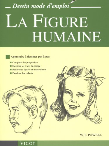 LA FIGURE HUMAINE (DESSIN MODE D EMPLOI) (9782711417544) by Powell, William F.