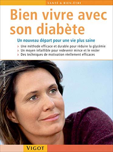 Bien vivre avec son diabète (French Edition): Claudia-Victoria Schwörer