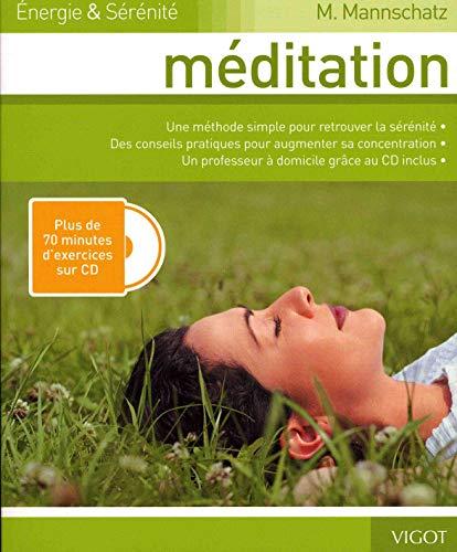 """meditation ; énergie et sérénité"": Marie Mannschatz"