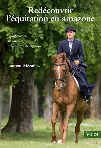 9782711418626: Redecouvrir l'equitation en amazone (French Edition)
