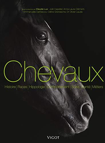 CHEVAUX ET EQUITATIONS HISTOIRE RACES HI: LUX CLAUDE