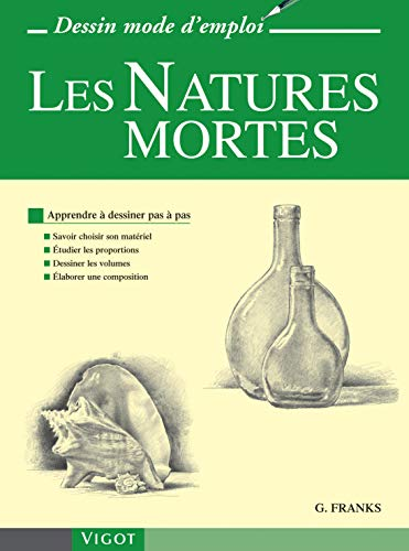 Les Natures mortes (French Edition) (2711418855) by [???]