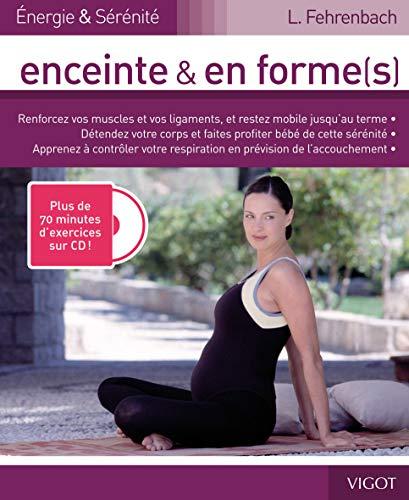 ENCEINTE ET EN FORME(S) + CD 70 MINUTES: FEHRENBACH LISA