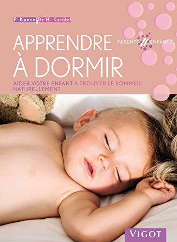 9782711419333: Apprendre à dormir : Aider votre enfant à trouver le sommeil naturellement