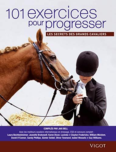 101 Exercices pour progresser (French Edition): Jaki Bell