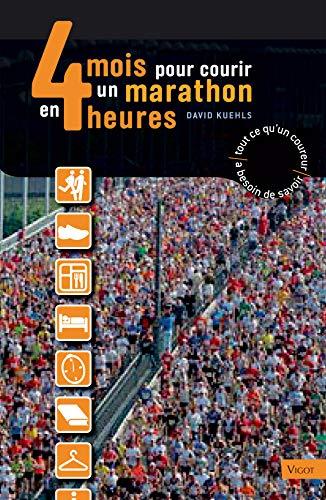 9782711420001: 4 mois pour courir un marathon en 4 heures (French Edition)