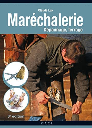 marechalerie 3e depanna ge ferrage: Claude Lux