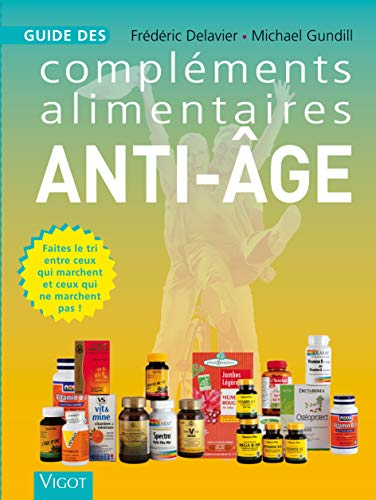 9782711420100: Guide des compl�ments alimentaires anti-�ge