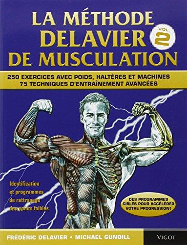 9782711420650: La méthode Delavier de musculation, volume 2