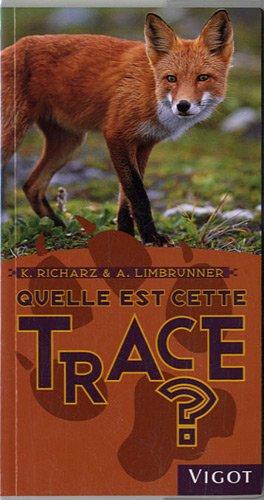 9782711421084: Quelle est cette trace ? (French Edition)