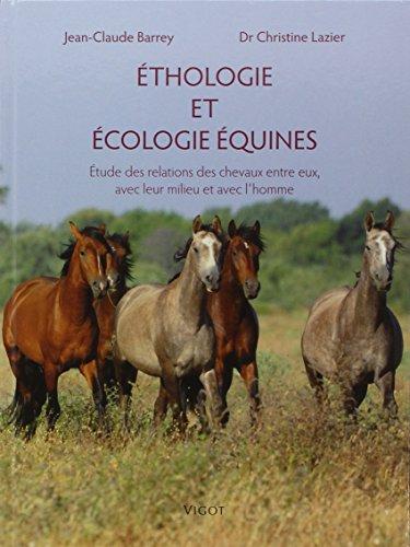 Éthologie et écologie équines: Christine Lazier
