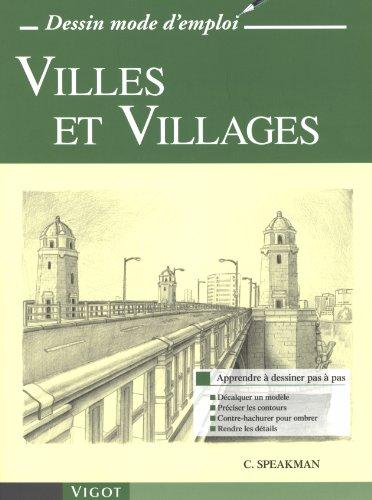 9782711421480: Villes et Villages (Dessin mode d'emploi)