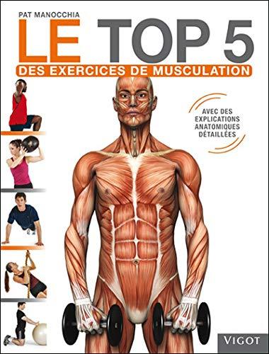 9782711421572: Le top 5 des excercices de musculation