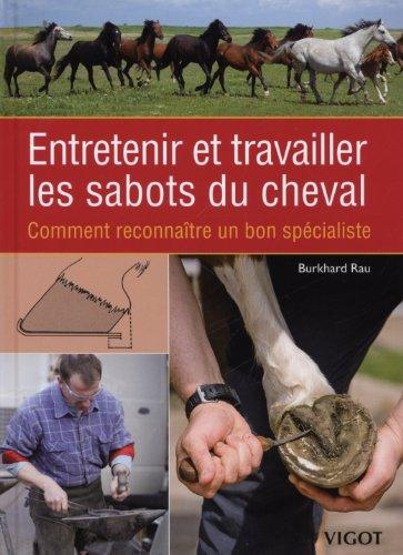 9782711422265: Entretenir et Travailler les Sabots du Cheval