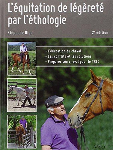 L' équitation de légèreté par l'éthologie (2e é...