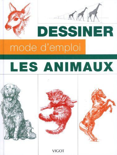 Les animaux: Joana Contreras, Michael Dobrzycki, Walter T. Foster, William F. Powell