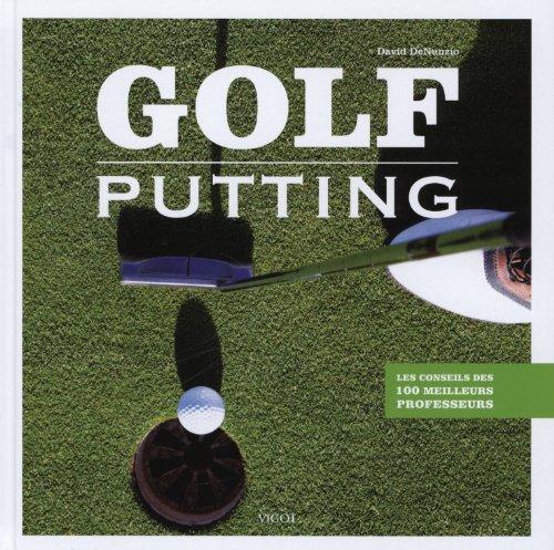 9782711422401: Golf putting - les conseils des 100 meilleurs professeurs
