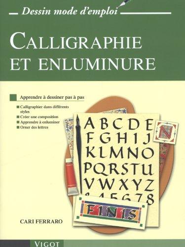 CALLIGRAPHIE ET ENLUMINURE: FERRARO CARI