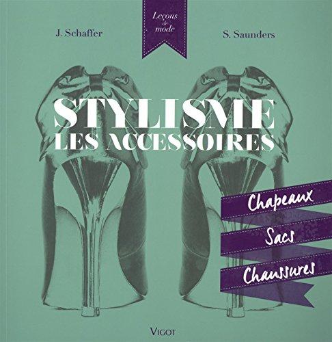 Stylisme, les accessoires : Chapeaux, sacs, chaussures: Jane Schaffer; Sue