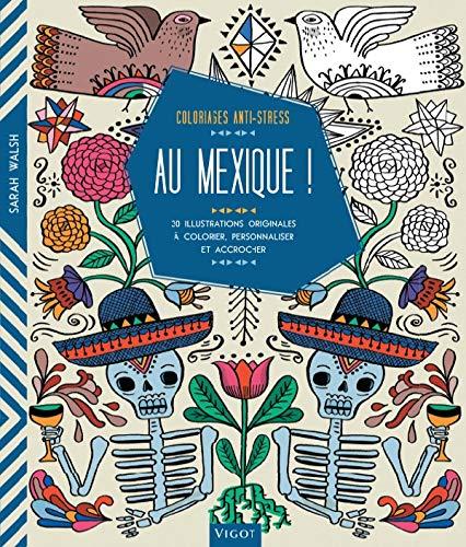 AU MEXIQUE: WALSH SARAH