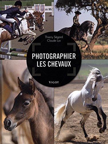 9782711423569: Photographier les chevaux