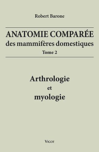 Anatomie comparée mammifères domestiques t.2 arthrologie et myologie 4e ed: Robert ...