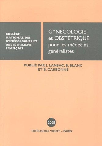 9782711482009: gynecologie et obstetrique pour les medecins generalistes