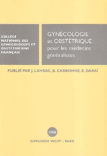 9782711482047: gynécologie et obstétrique pour les médecins généralistes 2006