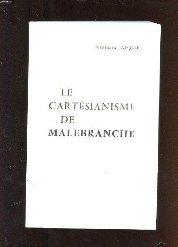 9782711600083: Le Cartesianisme de Malebranche (Bibliotheque D'Histoire de la Philosophie) (French Edition)