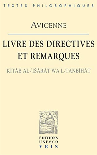 9782711600397: Avicenne: Livre Des Directives Et Remarques Kitab Al-'Isarat Wal-Tanbihat (Bibliotheque Des Textes Philosophiques) (French Edition)
